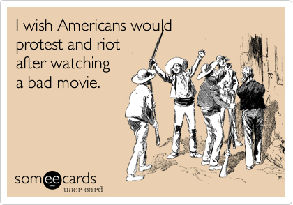 With the number of bad movies around, I think that would be a bad idea!